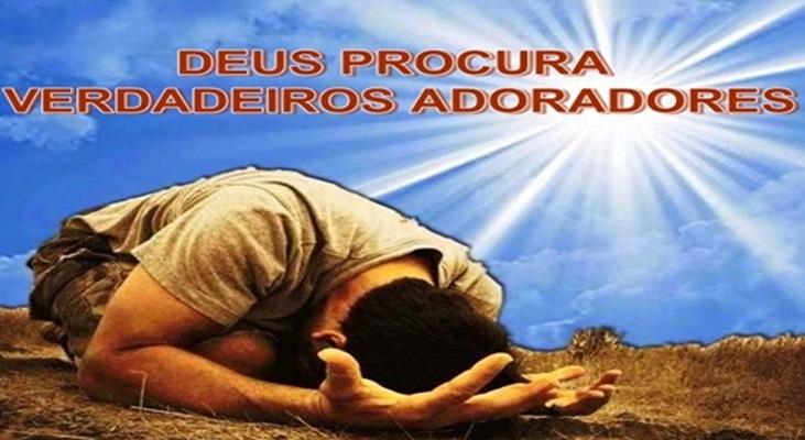 Deus procura verdadeiros adoradores