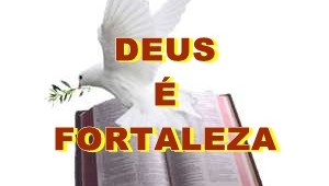 Deus fortaleza