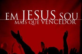em Cristo mais que vencedor