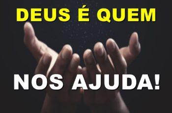 Deus é quem nos ajuda