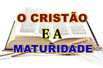 o cristão e a maturidade