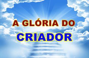 a glória do Criador